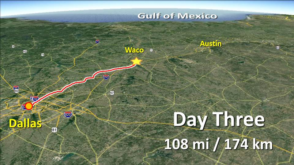 Day 3 – Dallas to Waco – 108mi / 174 km